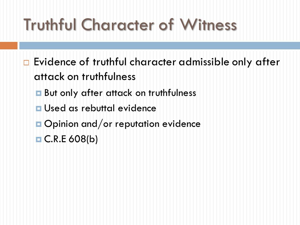 Truthful Character of Witness