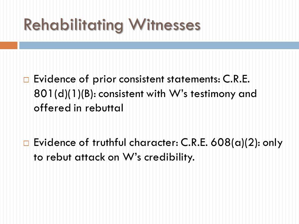 Rehabilitating Witnesses