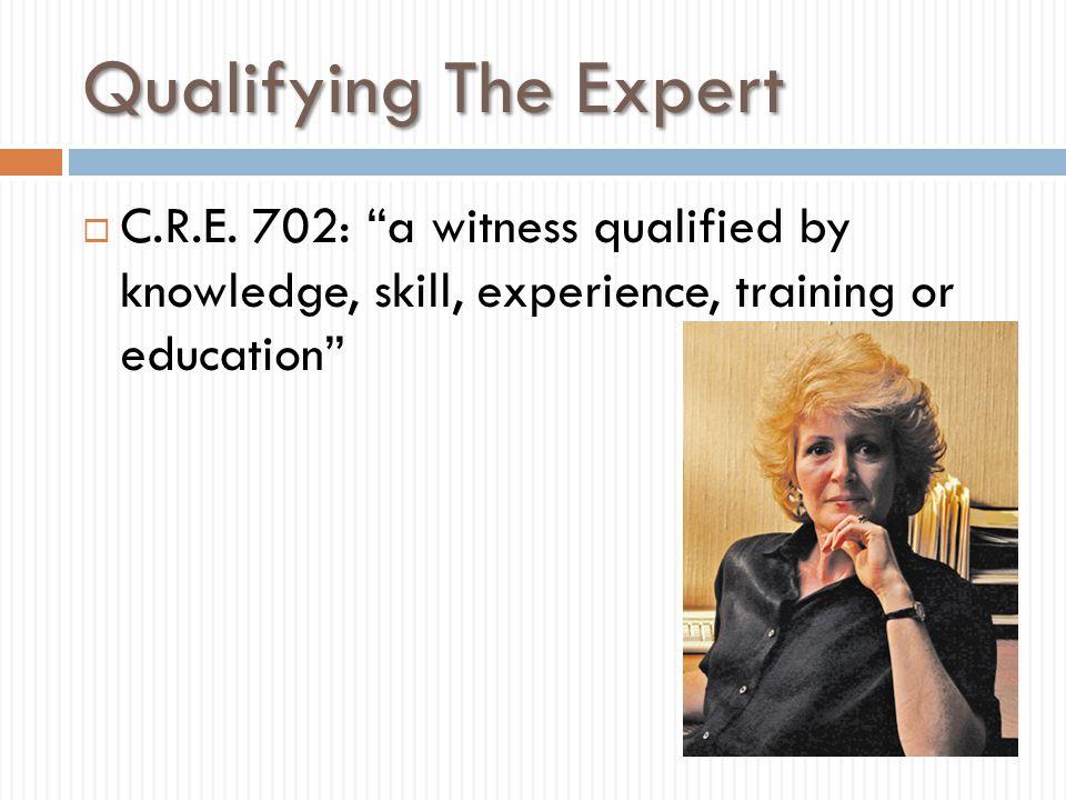 Qualifying The Expert C.R.E.