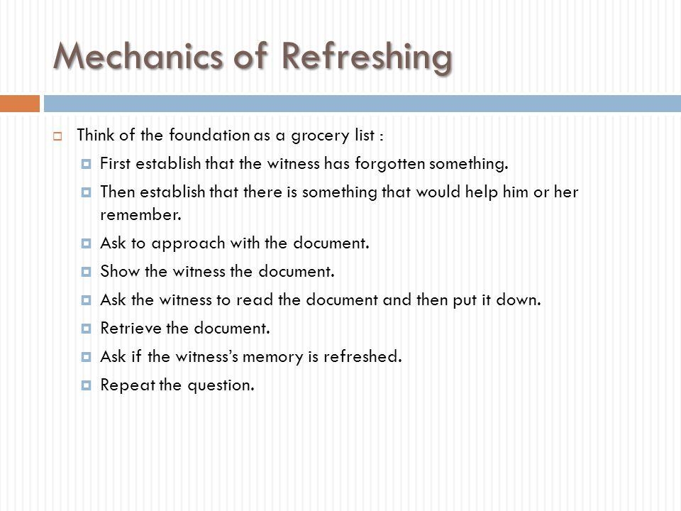 Mechanics of Refreshing