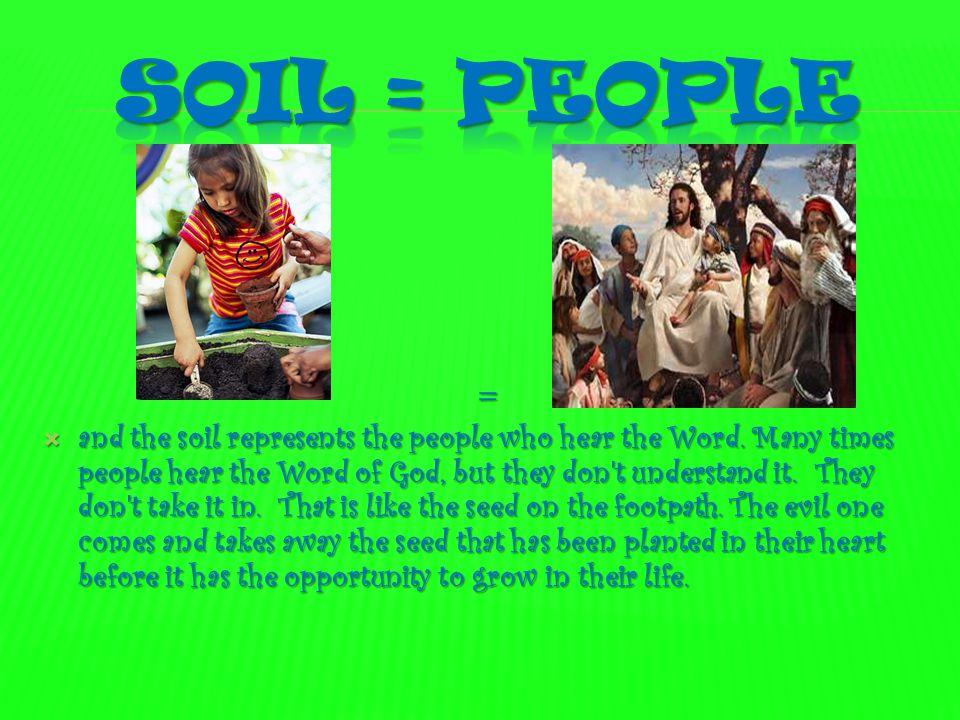 Soil = people =