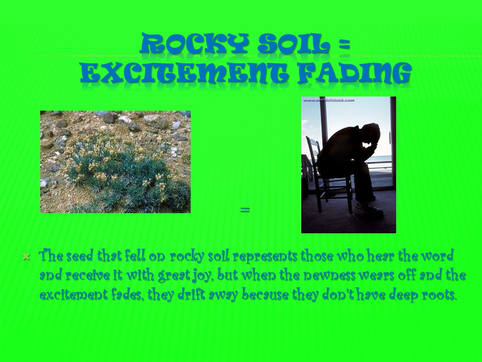 Rocky soil = excitement fading