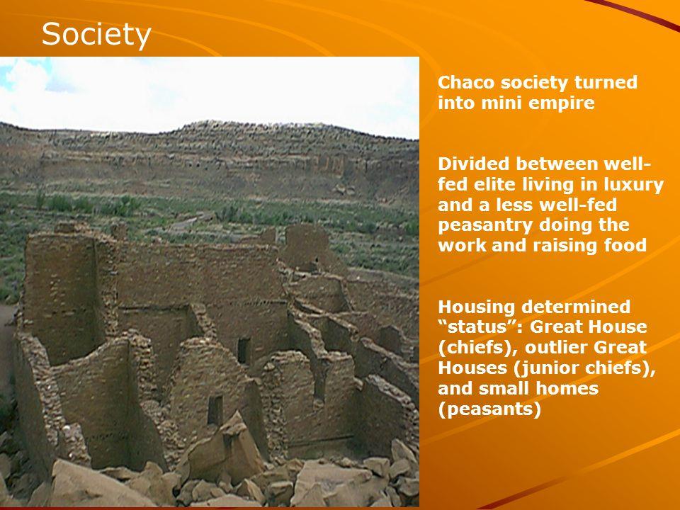 Society Chaco society turned into mini empire