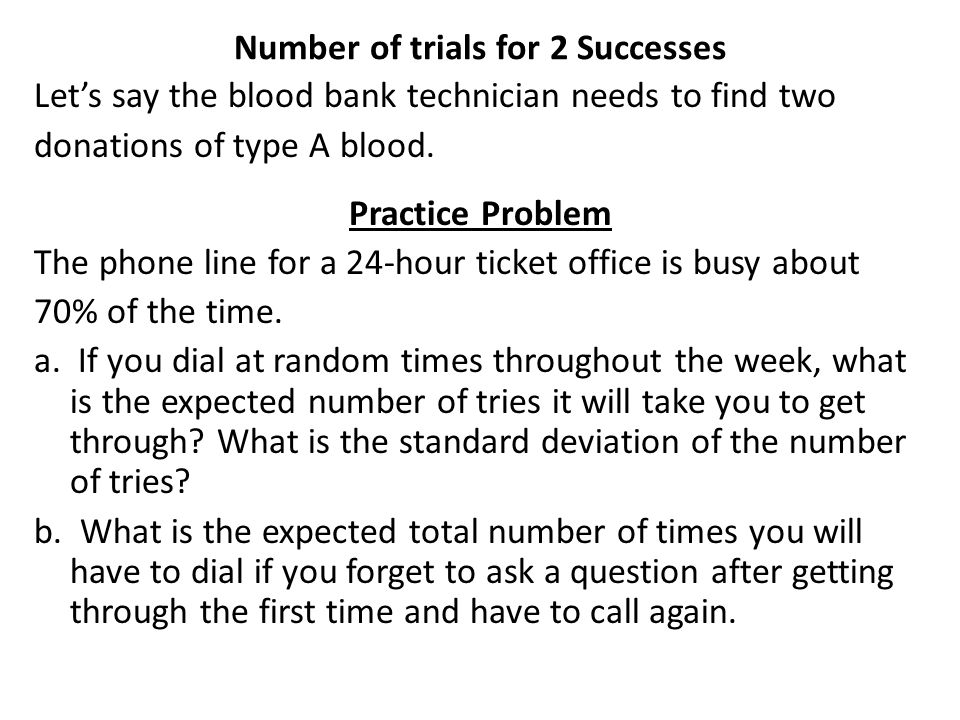 Number of trials for 2 Successes