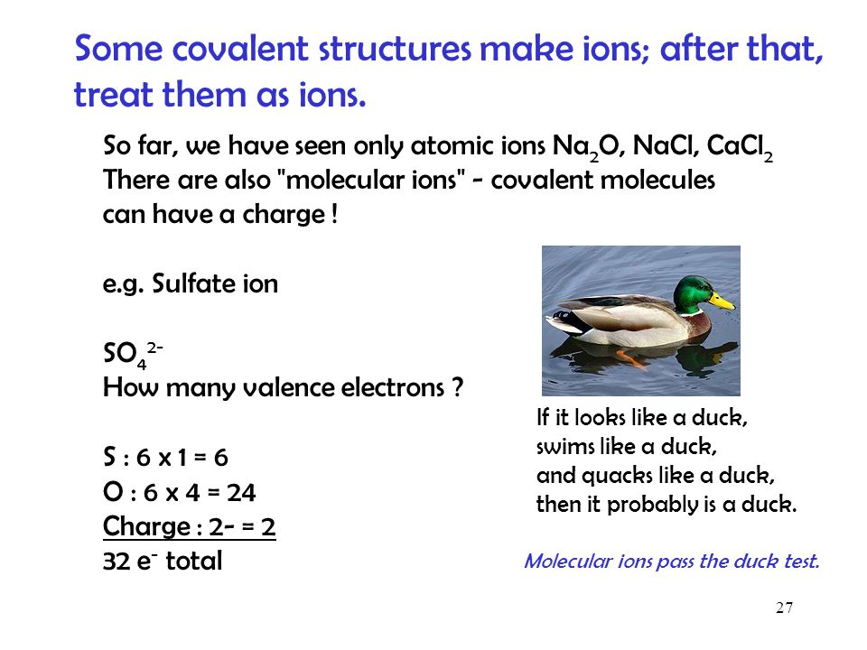 Some covalent structures make ions; after that, treat them as ions.