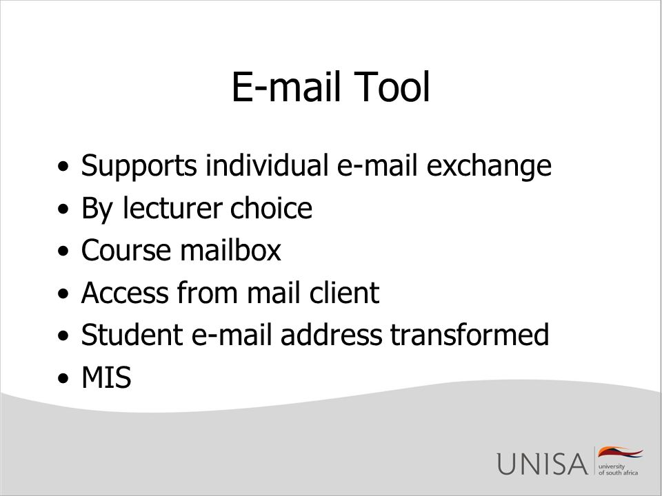 E-mail Tool Supports individual e-mail exchange By lecturer choice