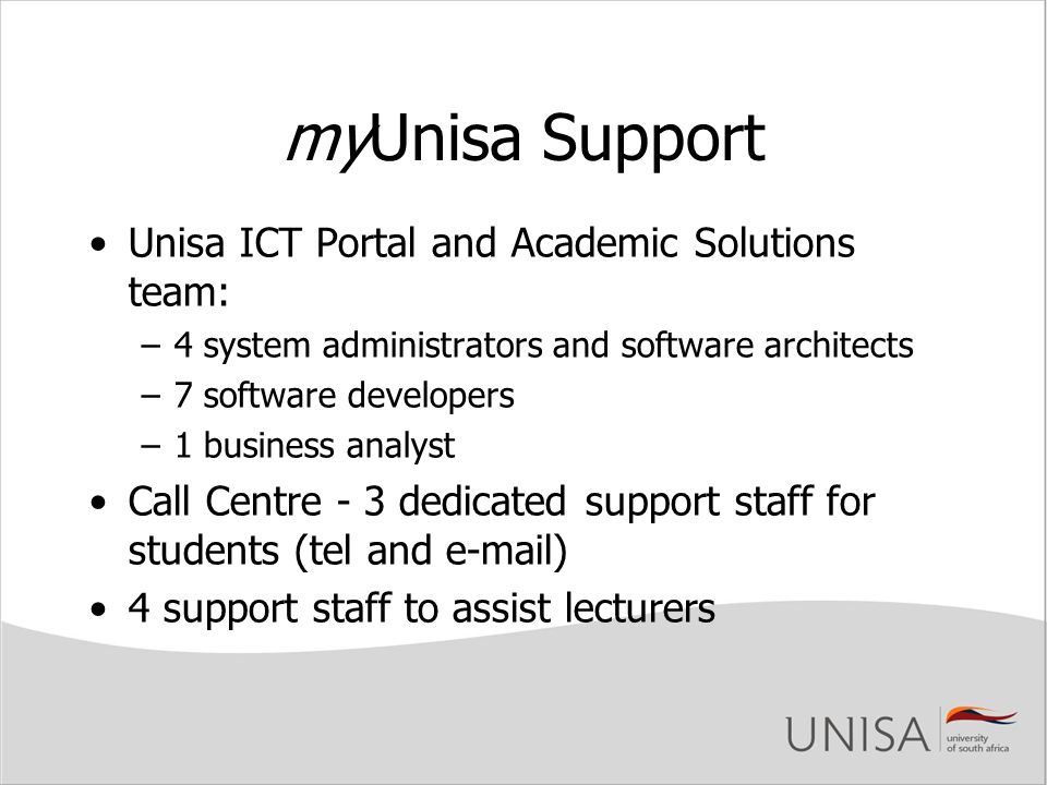 myUnisa Support Unisa ICT Portal and Academic Solutions team: