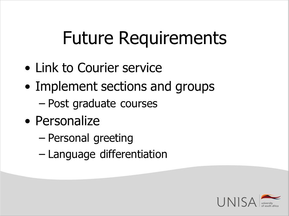 Future Requirements Link to Courier service