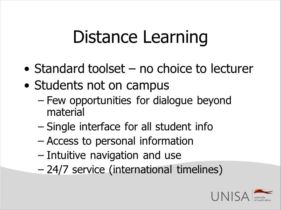 Distance Learning Standard toolset – no choice to lecturer