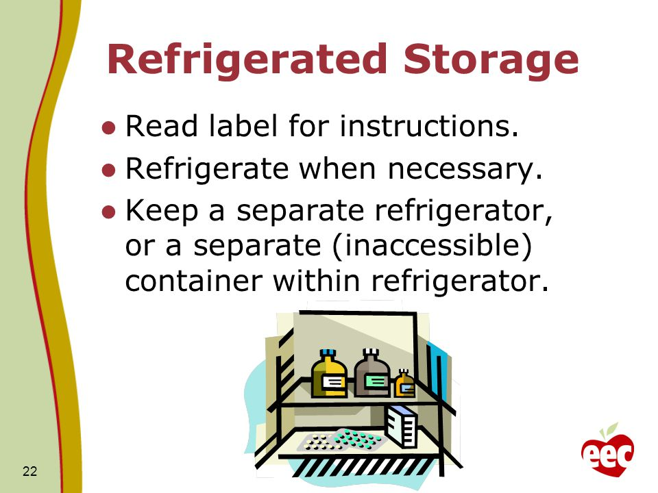 Refrigerated Storage Read label for instructions.