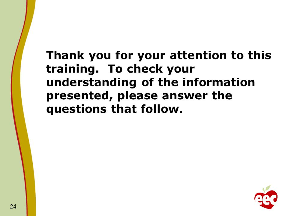 Thank you for your attention to this training