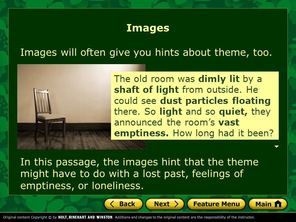 Images Images will often give you hints about theme, too.
