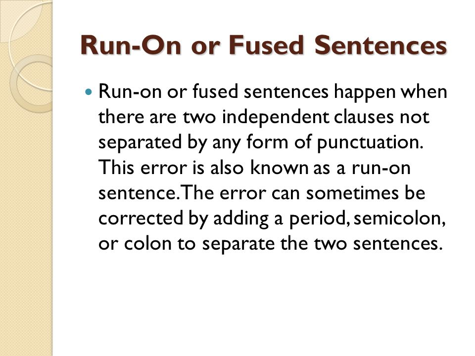 Run-On or Fused Sentences