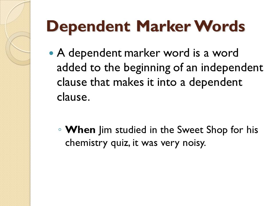 Dependent Marker Words