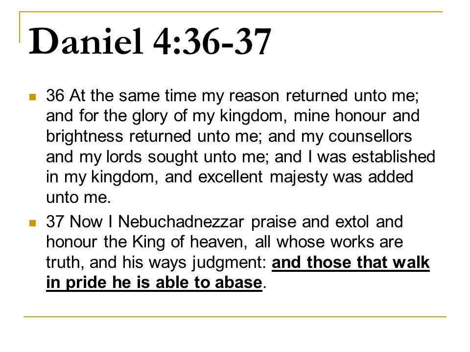 Daniel 4:36-37