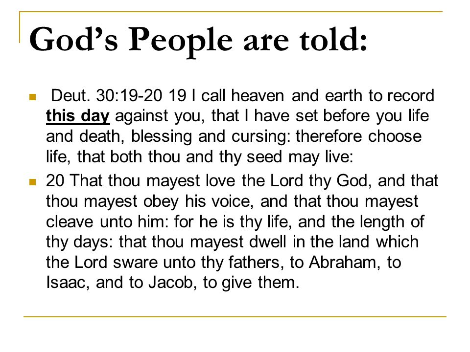 God's People are told: