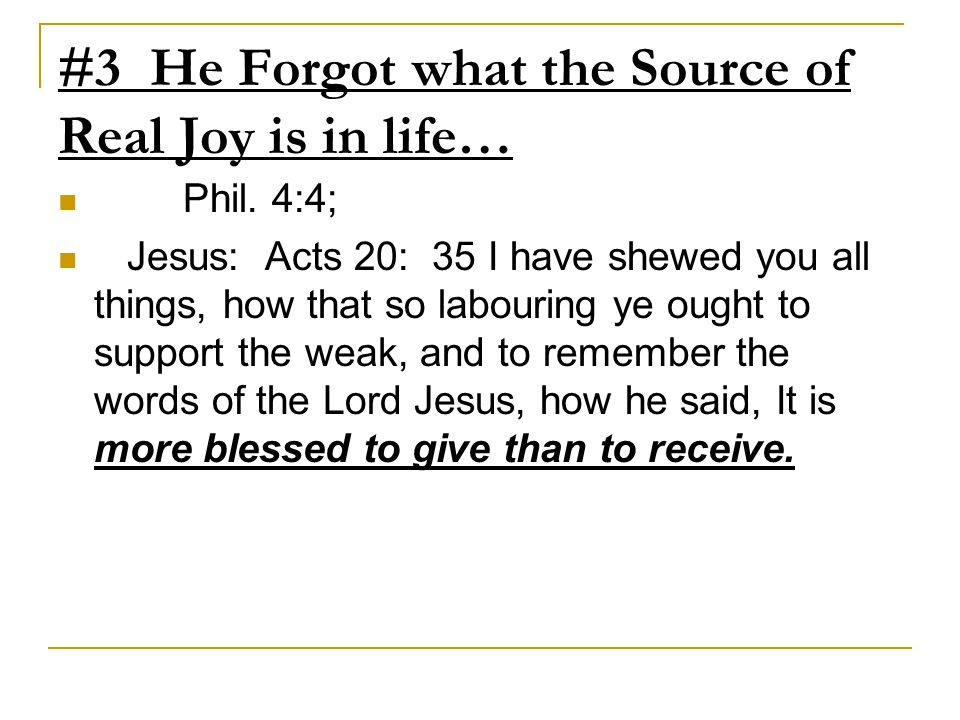 #3 He Forgot what the Source of Real Joy is in life…
