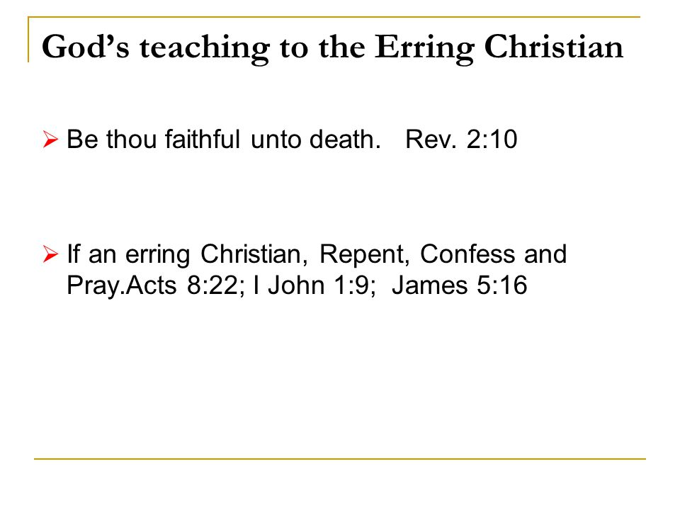 God's teaching to the Erring Christian