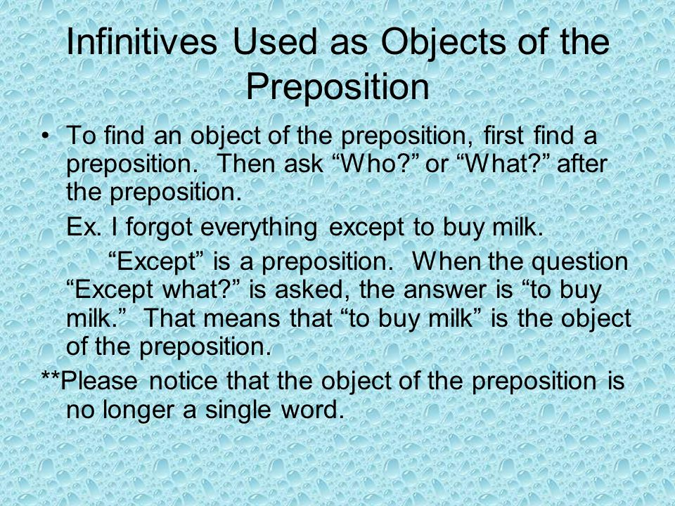 Infinitives Used as Objects of the Preposition