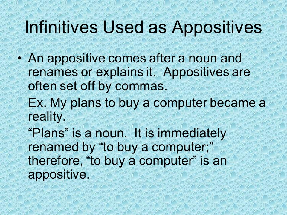 Infinitives Used as Appositives
