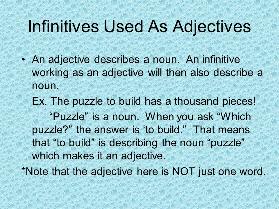 Infinitives Used As Adjectives