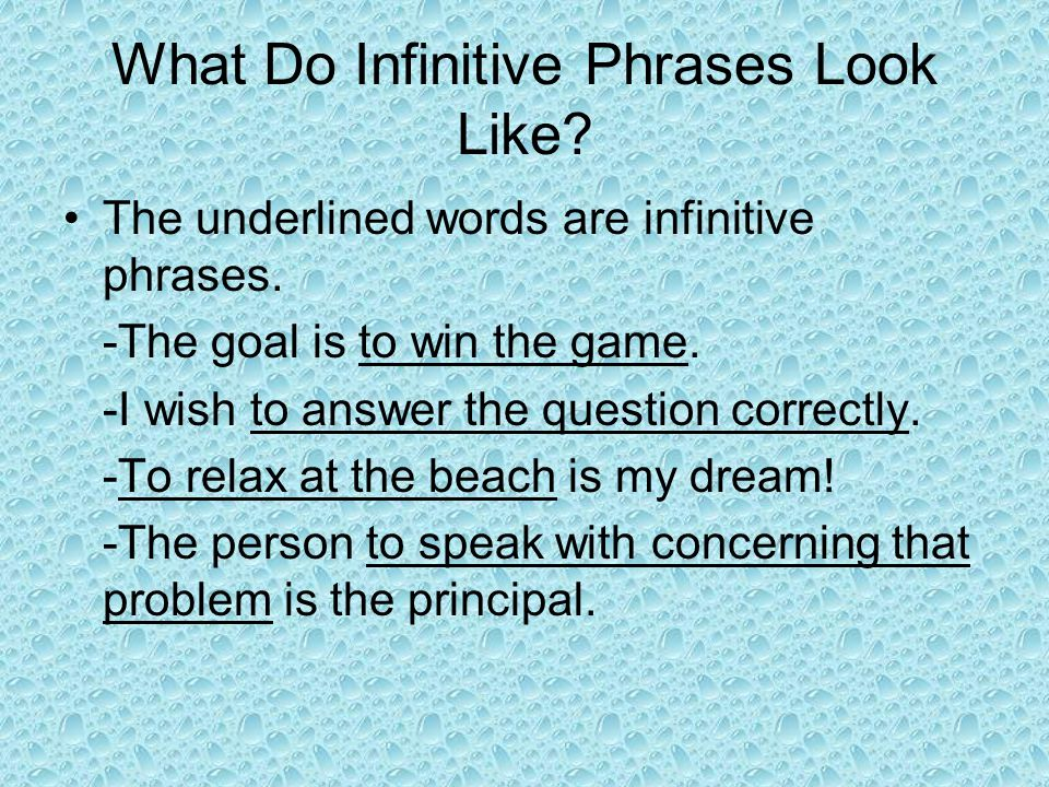 What Do Infinitive Phrases Look Like