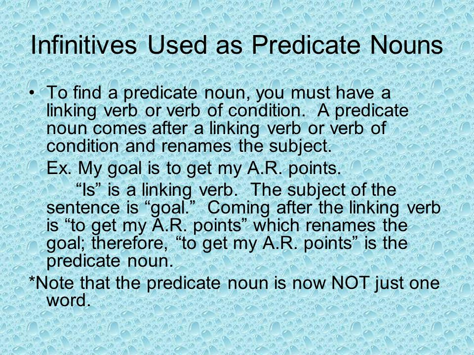 Infinitives Used as Predicate Nouns