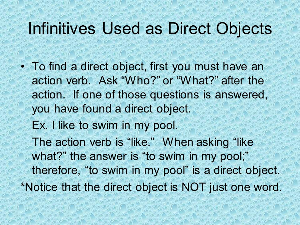 Infinitives Used as Direct Objects