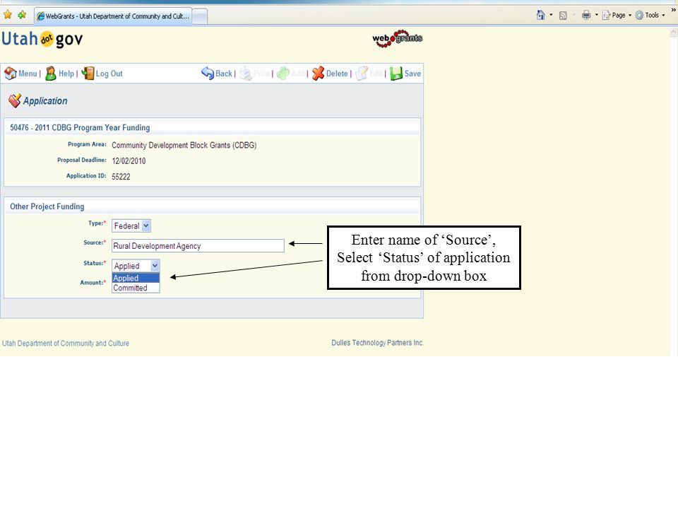 Enter name of 'Source', Select 'Status' of application from drop-down box
