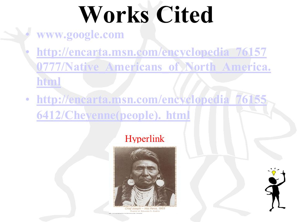Works Cited www.google.com
