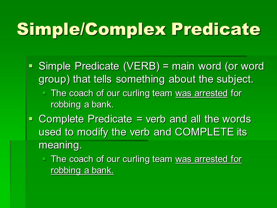 Simple/Complex Predicate