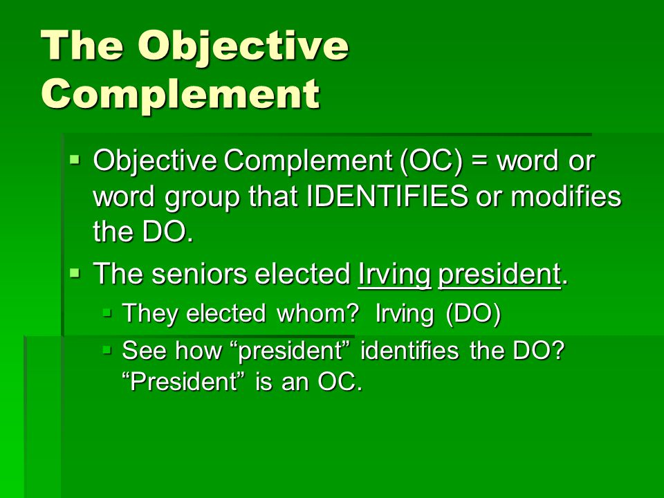 The Objective Complement