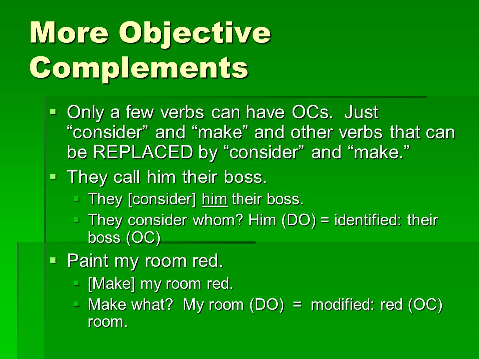 More Objective Complements