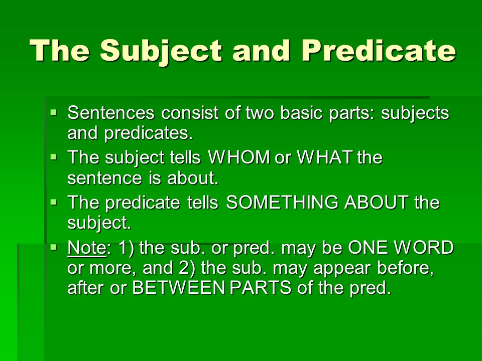 The Subject and Predicate