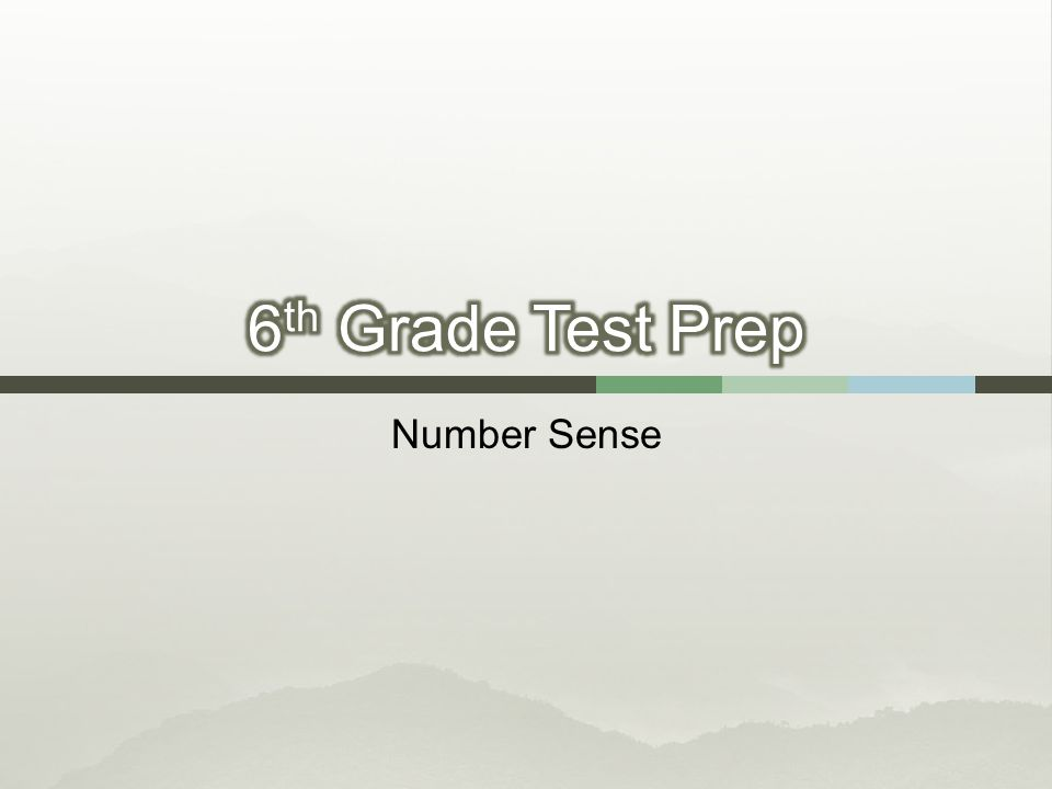 6th Grade Test Prep Number Sense