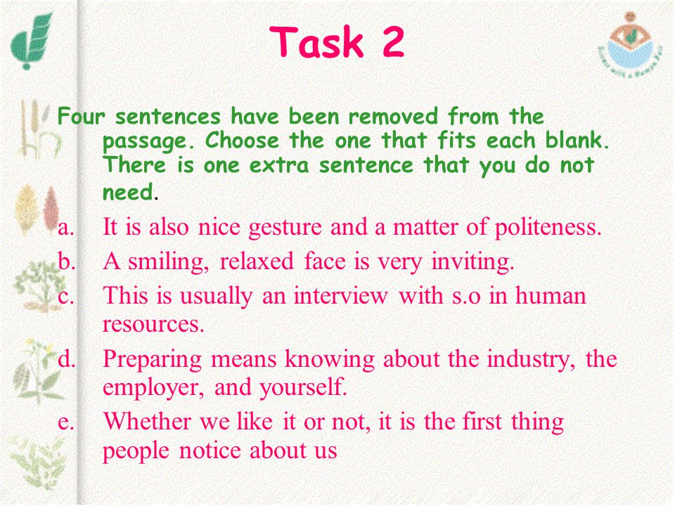 Task 2 It is also nice gesture and a matter of politeness.