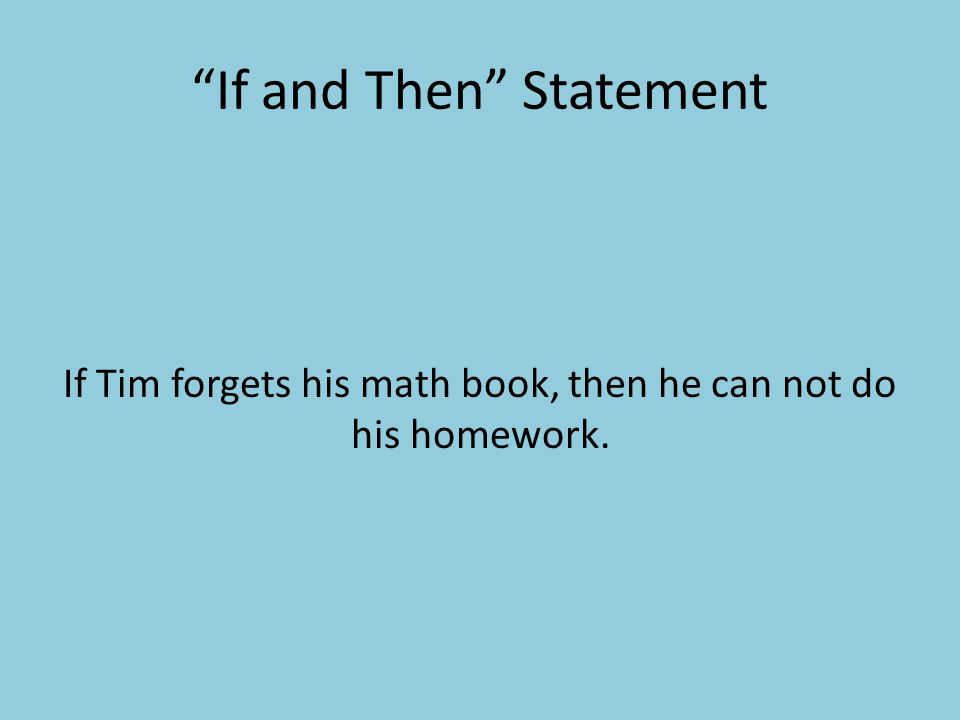 If and Then Statement