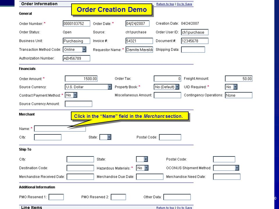 Order Creation Demo Click in the Name field in the Merchant section.