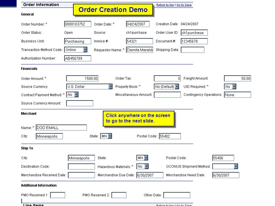 Order Creation Demo Click anywhere on the screen to go to the next slide. Order Creation Demo. Trainer: Click anywhere on the screen to advance.