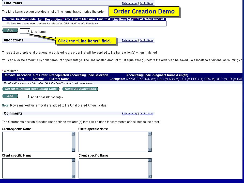 Order Creation Demo Click the Line Items field. Order Creation Demo