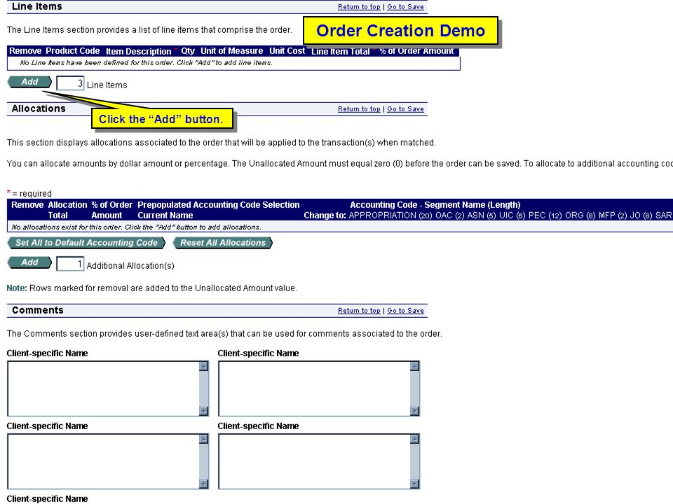 Order Creation Demo Click the Add button. Order Creation Demo