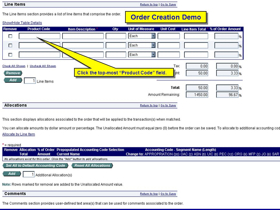 Order Creation Demo Click the top-most Product Code field.