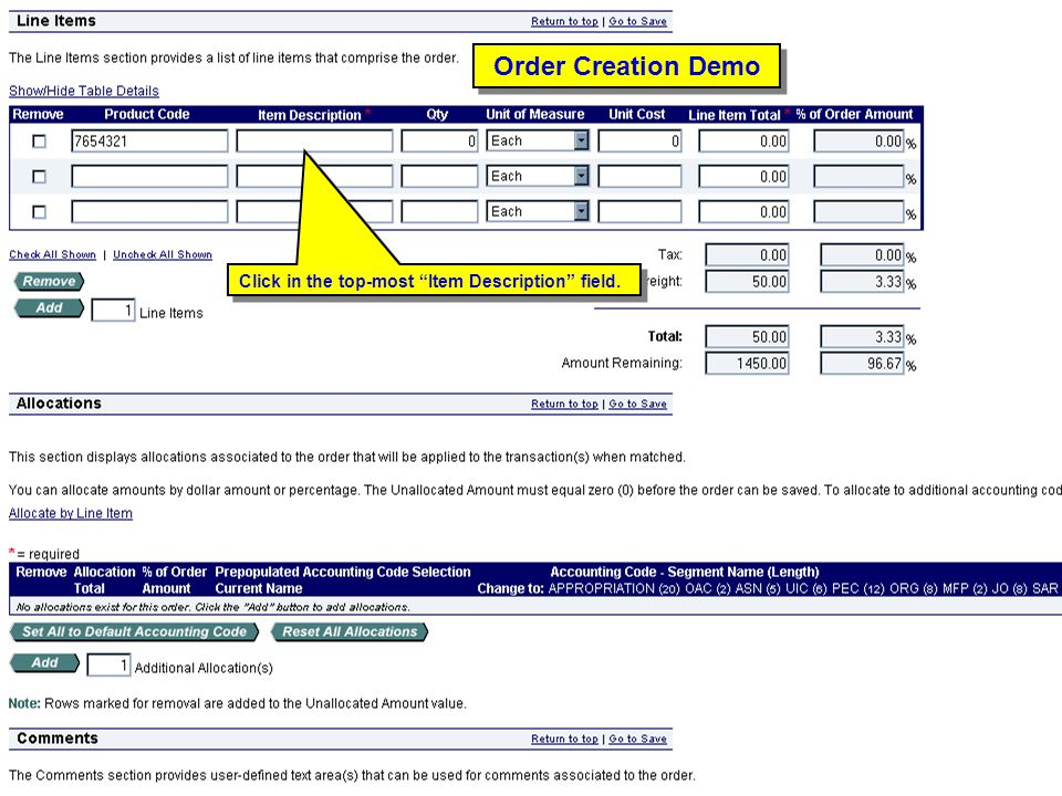 Order Creation Demo Click in the top-most Item Description field.