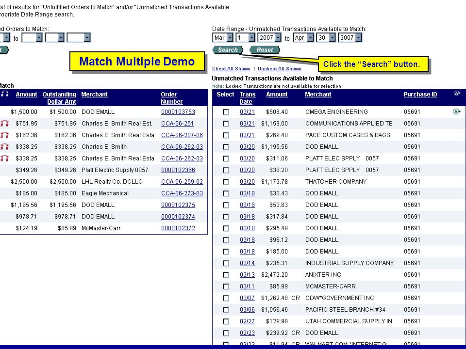 Match Multiple Demo Click the Search button. Match Multiple Demo
