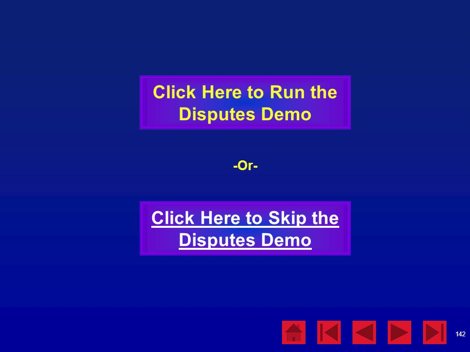 Click Here to Run the Disputes Demo