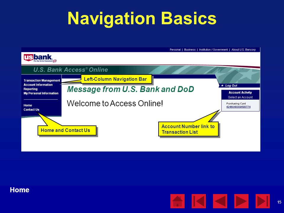 Navigation Basics Message from U.S. Bank and DoD