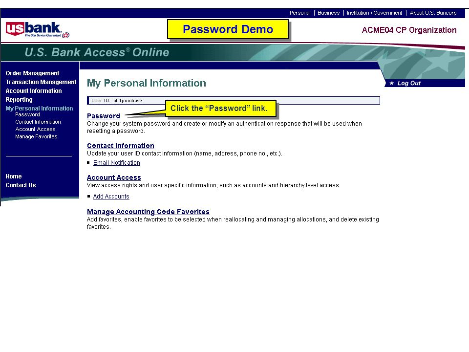 Password Demo Click the Password link. Password Demo