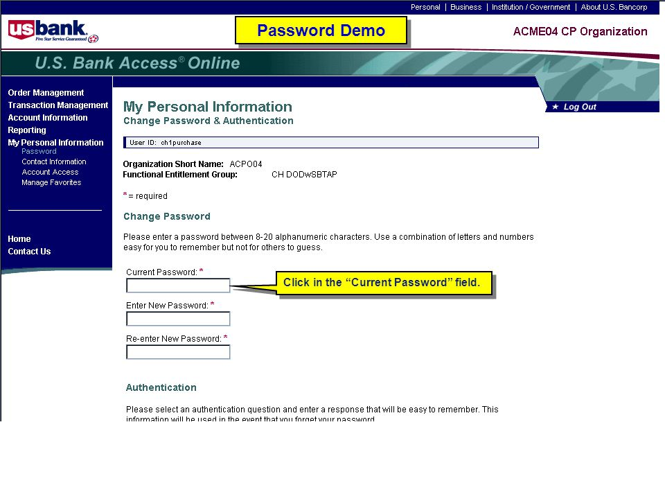 Password Demo Click in the Current Password field. Password Demo
