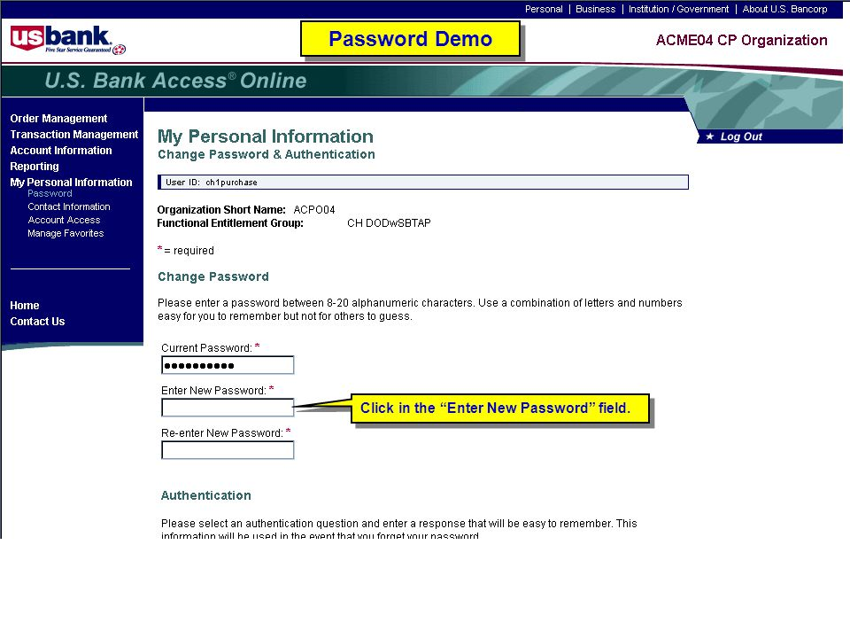 Password Demo Click in the Enter New Password field. Password Demo