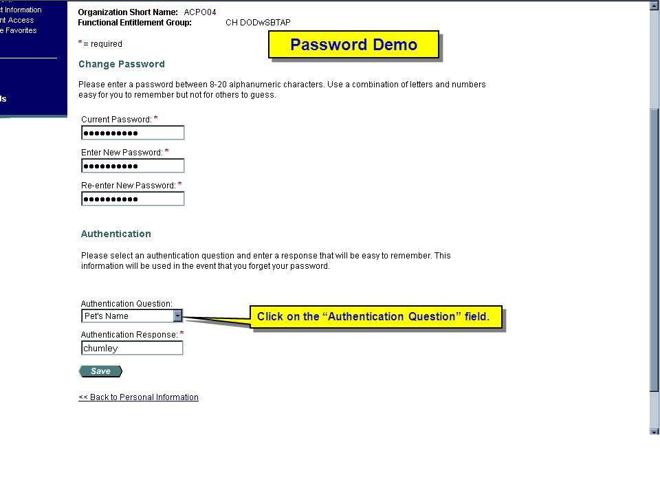 Password Demo Click on the Authentication Question field.
